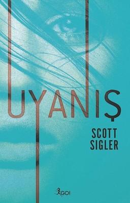 Scott Sigler – Uyanış