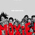 REVIEW OF NETFLIX FEMINISTIC YOUTH MOVIE ABOUT TOXIC MASCULINITY IN HIGH SCHOOL, 'MOXIE'