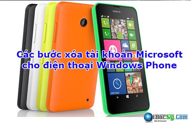 Các bước xóa tài khoản Microsoft cho Windows Phone + Hình 1