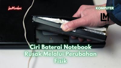 baterai laptop rusakmengakibatkan
