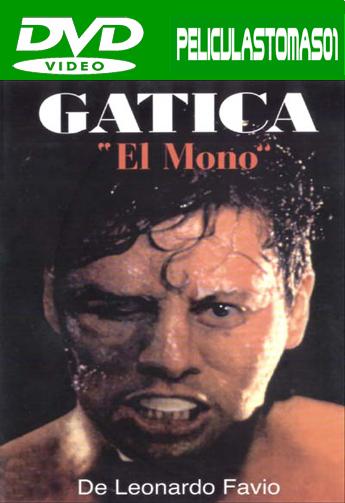 Gatica, el mono (1993) DVDRip