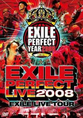 "[TV-SHOW] EXILE LIVE TOUR ""EXILE PERFECT LIVE 2008″ (2009/03/18)"