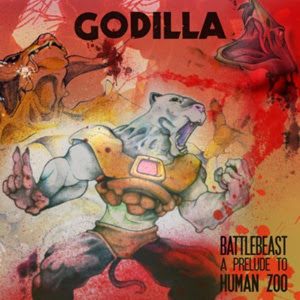 Godilla - Battle Beast A Prelude To Human Zoo