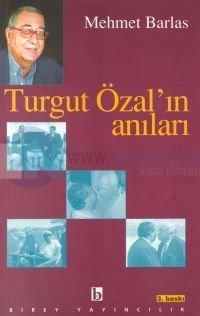 Mehmet Barlas – Turgut Özal'ın Anıları