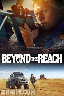 Trước Ngưỡng Chịu Đựng - Beyond the Reach (2014) Poster