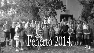 Fehértó 2014 video
