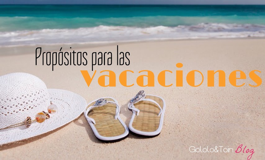 vacaciones-planes-propósitos-sueños-ideas
