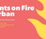 Plants on Fire - 3rd Annual Braai Day Bring & Braai : Conscious Cafe at The Castle on Main