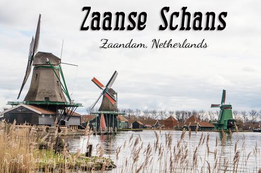 Zaanse Schans - Zaandam, Netherlands