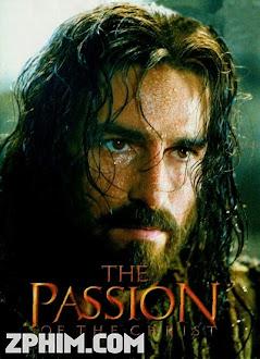 Nỗi Khổ Hình Của Chúa - The Passion of the Christ (2004) Poster
