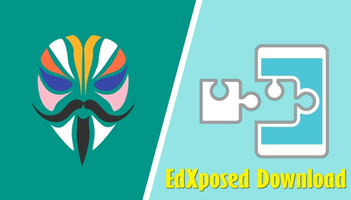 Download EdXposed Module / Installer / Manager