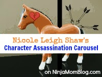 Nicole Leigh Shaw's Character Assassination Carousel
