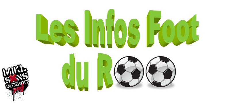 Mikl LESI NRJ : Les Infos Foot du Roo