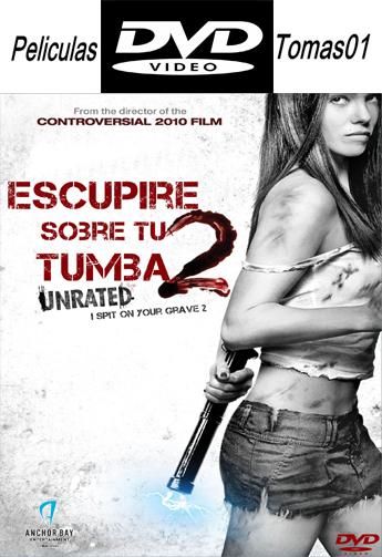 Escupiré sobre tu tumba 2 (2013) DVDRip
