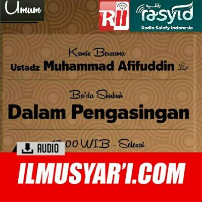 Dalam Pengasingan - Ustadz Muhammad Afifuddin