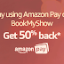 Amazon Pay - Get 50% Cashback On 'Sanju' Movie Ticket (Upto Rs.100)
