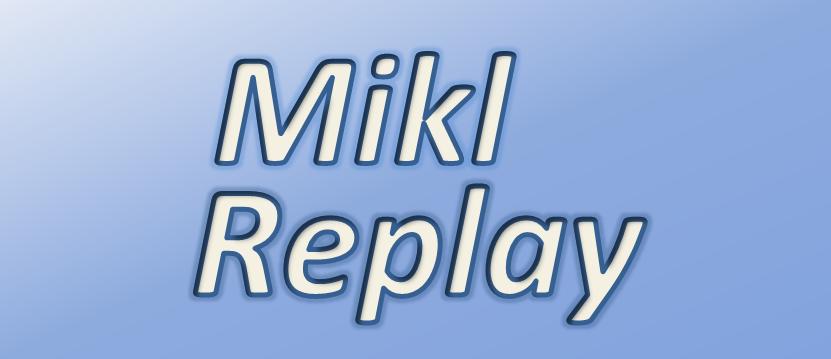 Mikl Replay