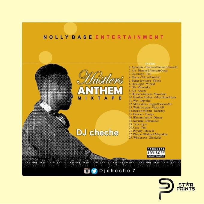 [Mixtape] Hustlers Anthem Mixtape - DJCheChe