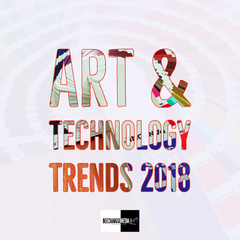 art and technology trends 2018