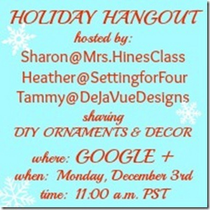Setting for Four: #HolidayHangout – Easy Holiday DIY Ornaments and Decor