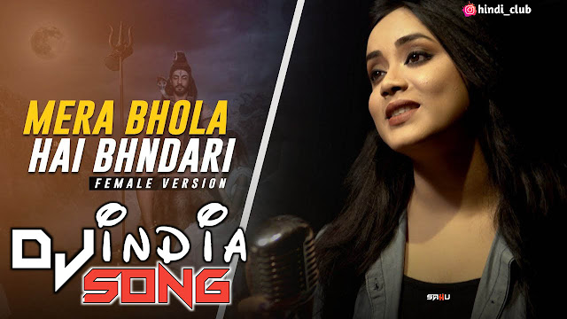 Mera Bhola Hai Bhandari Anurati Roy Dj Kanta Remix