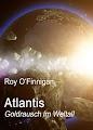 Atlantis - Goldrausch im Weltall