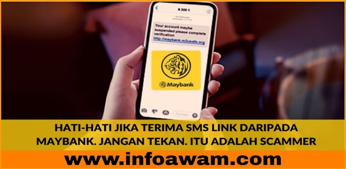 Berhati-hati Jika Anda Terima SMS Link Daripada Maybank. Jangan Sesekali Tekan, Itu Adalah Scammer