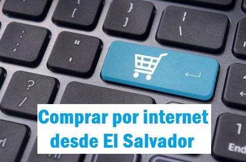 Cómo comprar por internet desde El Salvador