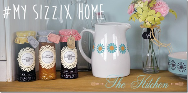 DIY Home Decor for your Kitchen with Sizzix Big Shot