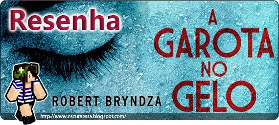 !Banner Resenha - A Garota no Gelo