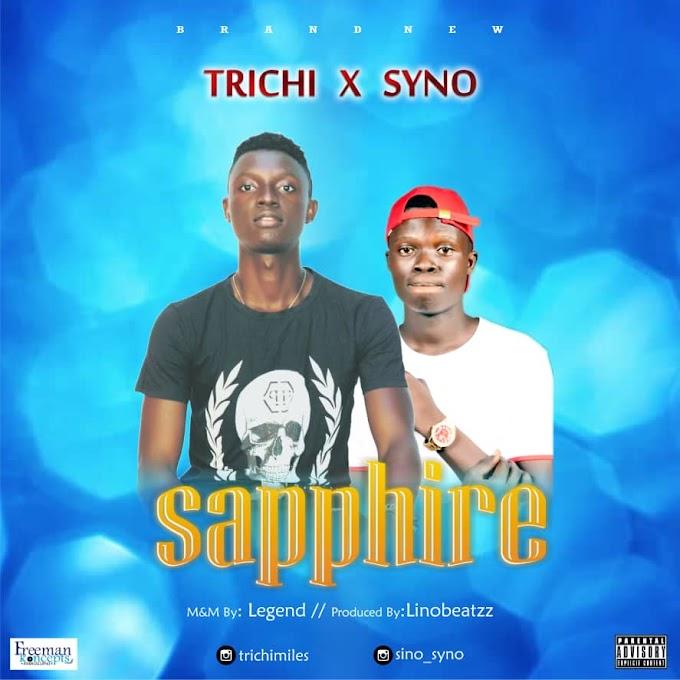 Trichi ft. Syno - SAPPHIRE (prod. Linobeatzz)