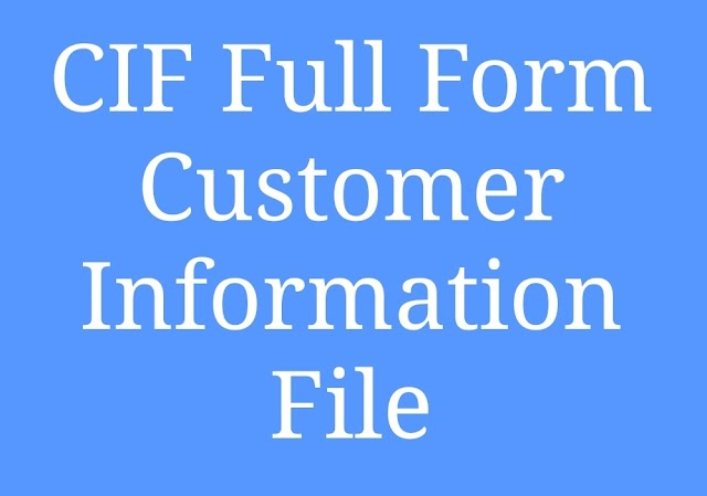 CIF FULL FORM