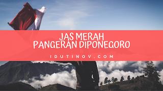 Jas Merah Pangeran Diponegoro