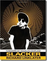Slacker book Richard Linklater