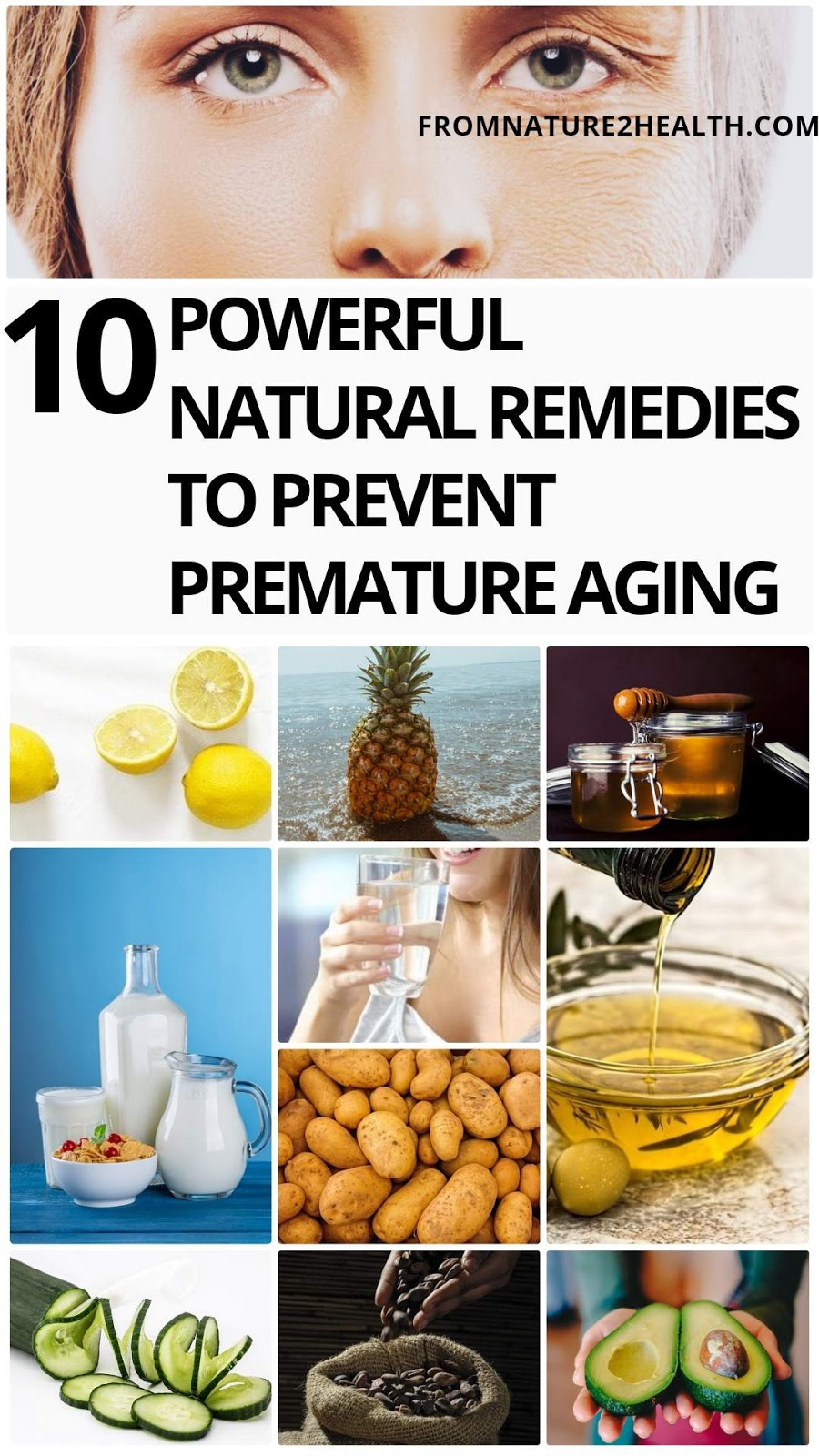 10 Powerful Natural Remedies to Prevent Premature Aging