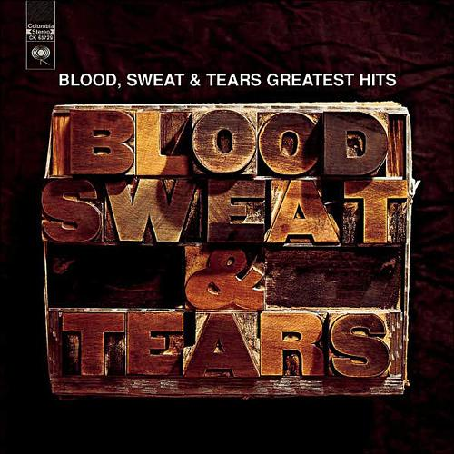 "The Blood, Sweat & Tears - ""Greatest Hits"""
