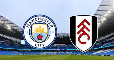 Manchester City vs Fulham : Premier League Live Stream