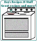 Kay's Recipes N Stuff