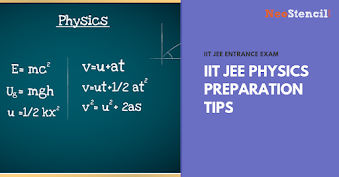 IIT JEE Physics Preparation Tips
