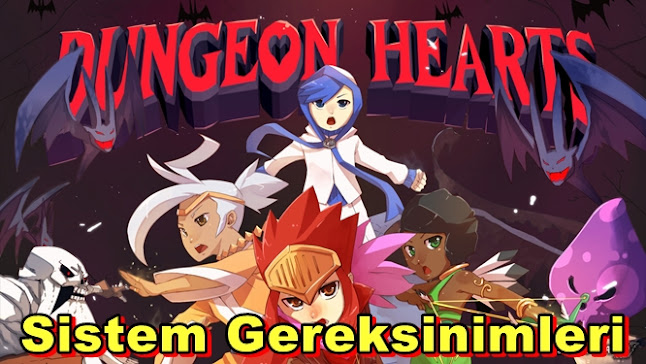 Dungeon Hearts PC Sistem Gereksinimleri