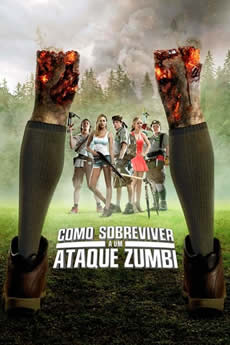 Baixar Filme Como Sobreviver a Um Ataque Zumbi (2015) Dublado Torrent Grátis