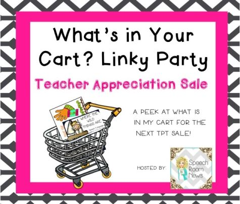 What's in Your Cart? Linky Party - May Teacher Appreciation Sale image