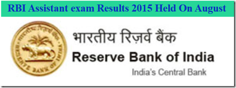 RBI Assistant exam Results 2015 Held On August