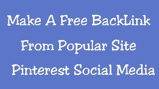 Make A Free Back Link From Pinterest
