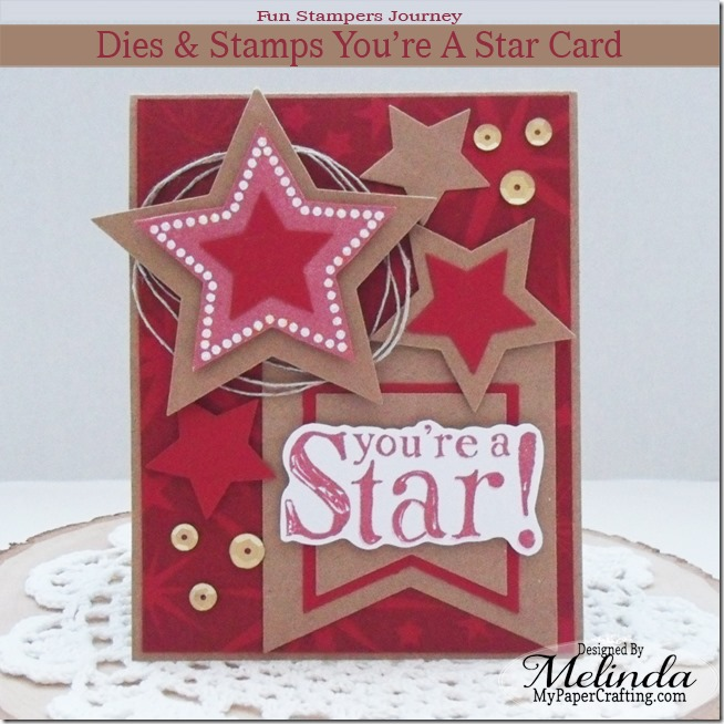Fun Stampers Journey Card You're A Star Card and Dies