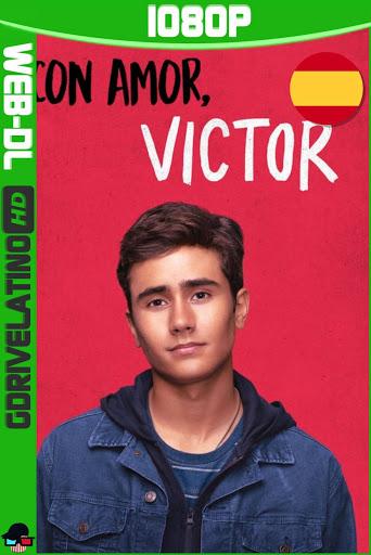 Con amor, Víctor (2020) Temporada 1 WEB-DL 1080p Castellano-Ingles MKV