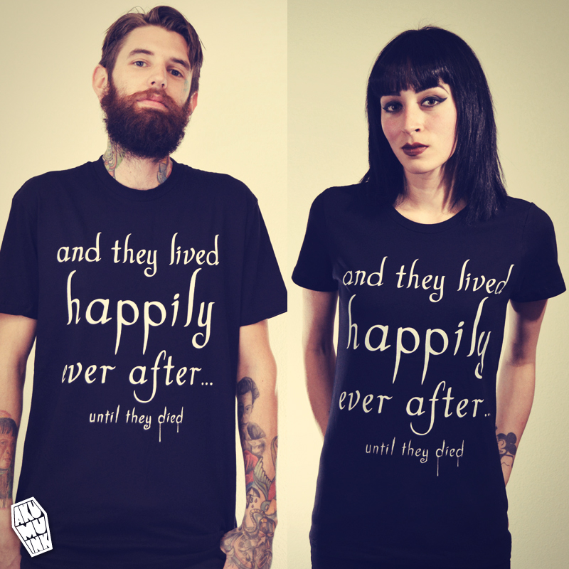until they died, until they died tshirt, lived happily tshirt, ever after tshirt, lived happily ever after shirt, white words balck shirt, word shirt, phrase shirt, goth word shirt, emo word shirt, hot topic shirt