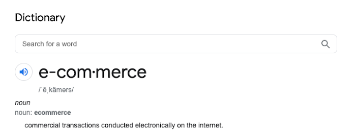 Ecommerce Google definition: commercial transactions conducted electronically on the internet.