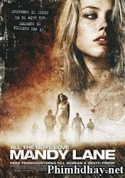 All The Boys Love Mandy Lane - Khủng bố Mandy Lane