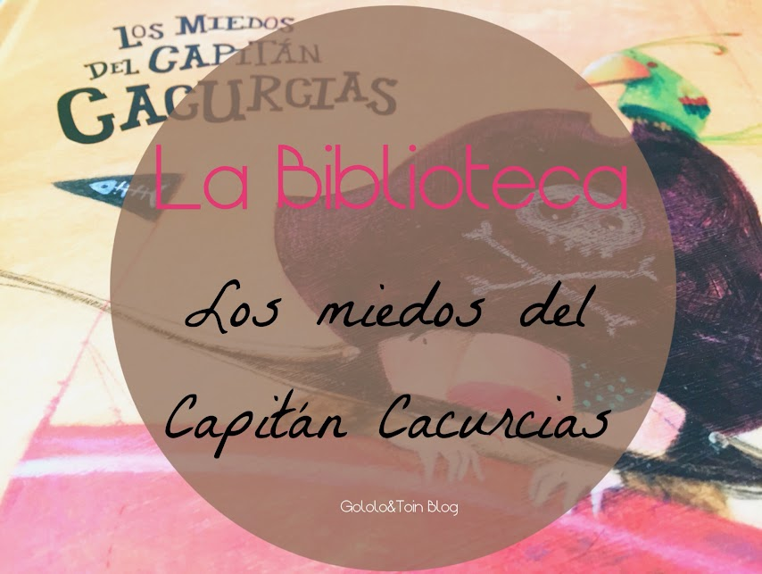 nubeocho-miedos-capitan-cacurcias-miedos-literatura-infantil-album-ilustrado